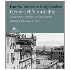 """Genova che è Tutto Dire. Immagini per la """"Litania"""" di Giorgio Caproni"""