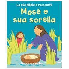 Mosè e sua sorella