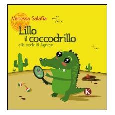 Lillo e il coccodrillo e le storie di Agnese