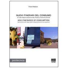 Nuovi itinerari del consumoNew itineraries of consumption