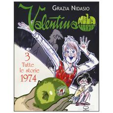 Valentina Mela Verde. Vol. 3: Tutte le storie 1974.