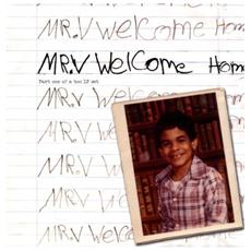 Mr V - Welcome Home Part One Of A Two Lp Set (2 Lp)