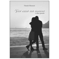 Per caso un amore e altre poesie