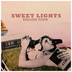 "Sweet Lights - Sweet Lights Endless Town (7"")"