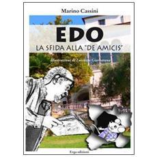 Edo la sfida alla «De Amicis»