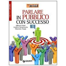 Parlare in pubblico con successo