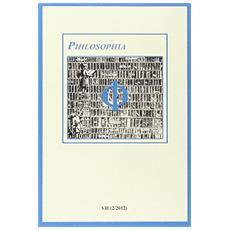 Philosophia. Bollettino della società italiana di storia della filosofia (2013) . Vol. 7