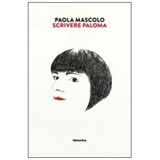 Scrivere Paloma