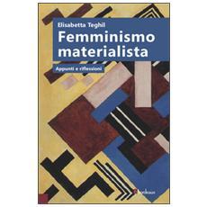 Femminismo materialista. Appunti e riflessioni