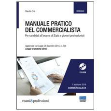 Manuale pratico del commercialista. Per candidati all'esame di Stato e giovani professionisti. Con CD-ROM