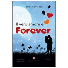 Il vero amore è forever