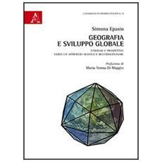 Geografia e sviluppo globale. Itinerari e prospettive verso un approccio olistico e multidisciplinare