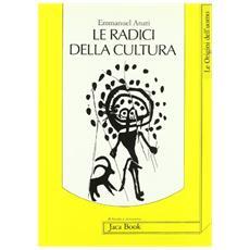 Radici della cultura (Le)