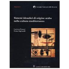Sistemi idraulici di origine araba nella cultura mediterranea