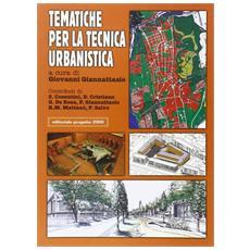 Tematiche per la tecnica urbanistica