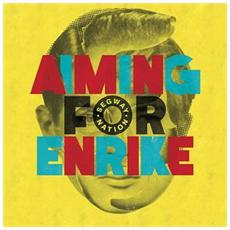 Aiming For Enrike - Segway Nation (Digi)