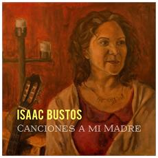 Isaac Bustos - Candiones A Mimadre