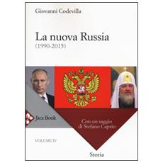 Storia della Russia e dei paesi limitrofi. Chiesa e impero. Vol. 4: La nuova Russia (1990-2015) .
