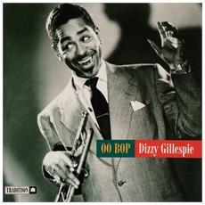 Dizzy Gillespie - Oo Bop