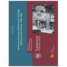 Strumenti di misura nell'Istituto di Psicologia della Università di Roma «La Sapienza»