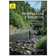Informazioni e sicurezza. Attività preventiva di tutela del patrimonio forestale e del suolo