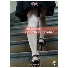 Ricorda il paradiso