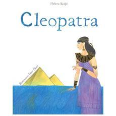 Cleopatra. Ediz. a colori