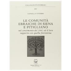 Le comunità ebraiche di Siena e Pitigliano nel censimento del 1841 ed il loro rapporto con quella fiorentina