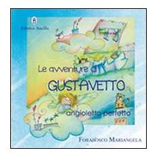 Le avventure di Gustavetto, Angioletto perfetto