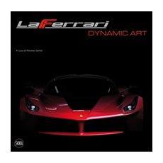 LaFerrari dynamic art. Ediz. italiana