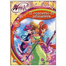 Il concerto di primavera. Winx club. Adventure series