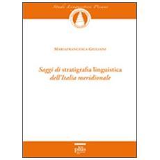 Saggi di stratigrafia linguistica dell'Italia meridionale