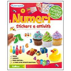 I numeri. Mi piace imparare. Con adesivi