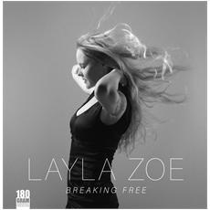 Layla Zoe - Breaking Free
