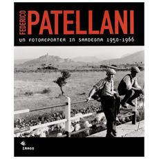 Un fotoreporter in Sardegna 1950-1966