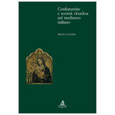 Confraternite e società cittadina nel medioevo italiano