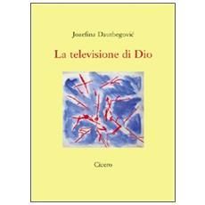 La televisione di Dio