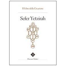 Sefer Yetzirah. Il libro della creazione