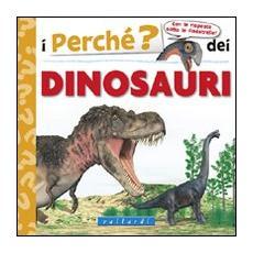 I perché dei dinosauri