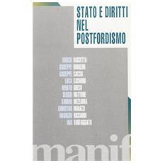 Stato e diritti nel post-fordismo