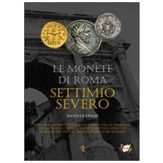 Le monete di Roma. Settimio Severo