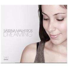 Sabrina Malheiros - Dreaming