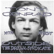 Tony Conrad - Outside The Dream Syndicate
