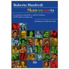 Skan-zo-na-ta. La canzone umoristica e satirica italiana da Petrolini a Caparezza