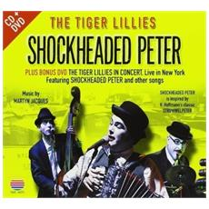 Tiger Lillies (The) - Shockheaded Peter (2 Dvd)