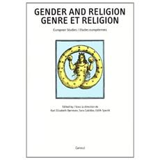 Gender and religion. European studies. Genre et religion. Etudes européennes