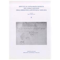 Appunti di topografia romana nei Codici lanciani della Biblioteca Apostolica Vaticana. 1.