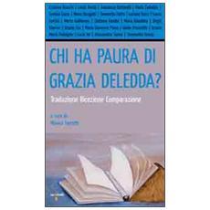 Chi ha paura di Grazia Deledda? Traduzione, ricezione, comparazione