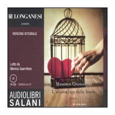 L'ultima riga delle favole. Ediz. integrale. Audiolibro. 5 CD Audio