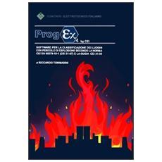 Progex 4. Software per la classificazione dei luoghi con pericolo di esplosione secondo la norma CEI EN 60079-10-1 (CEI 31-87) e la guida CEI 31-35. CD-ROM
